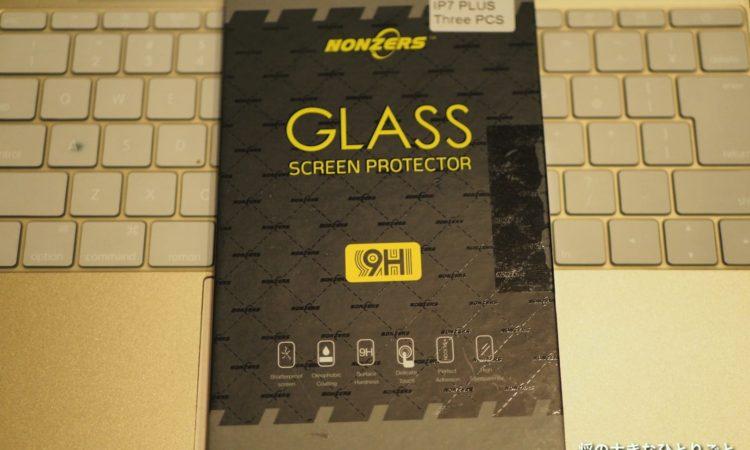 【iPhone6 Plusに貼ってみた。】iPhone 7 Plus 保護フィルム- NONZERS(3枚)を試す。